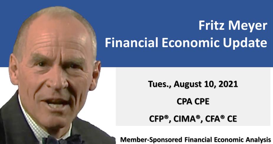 The Delta Variant's Impact On Economic Fundamentals, Fritz Meyer Economic Update, August 2021