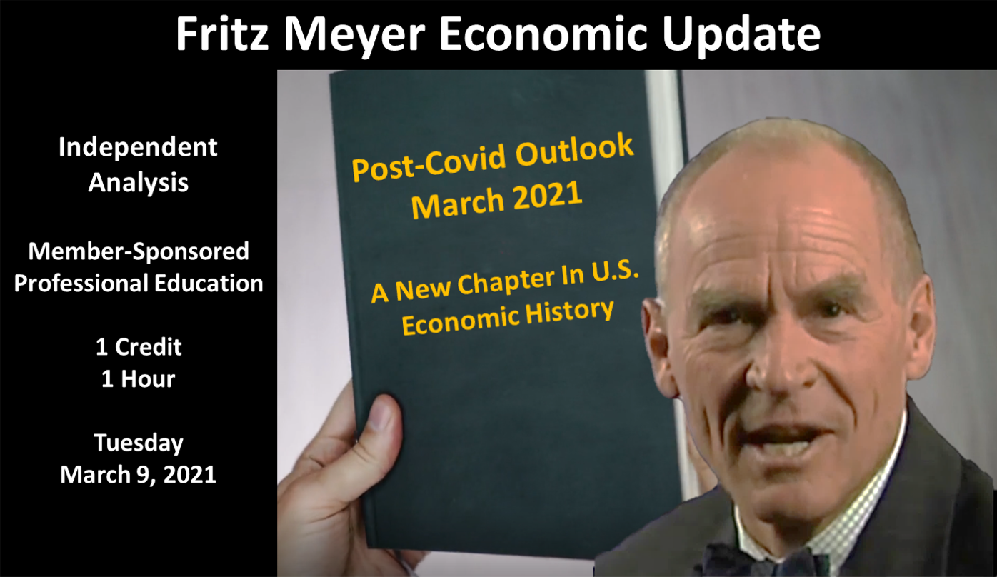 Fritz Meyer Economic Update, March 2021