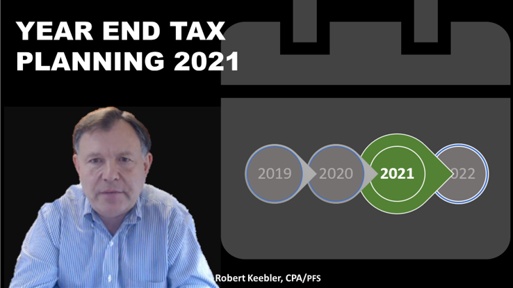 2021 Year-End Tax Planning Strategies