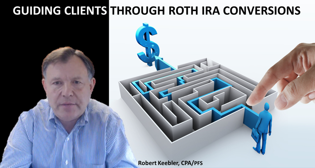 Technical Tips And Traps Of 2021 Roth IRA Conversions