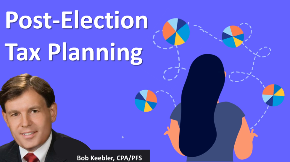 Post Election Tax Planning