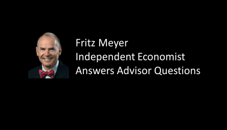 Free Update For Advisors: Economist Fritz Meyer Answers Questions From Advisors At November 2015...
