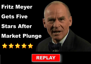 On A Day When Stocks Plunged, Economist Fritz Meyer's Monthly Update Gets Five-Stars