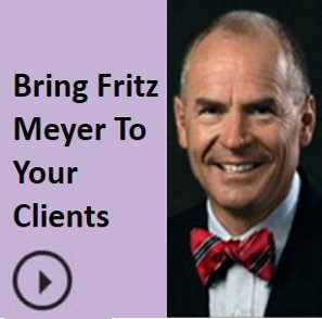 //www.slideshare.net/AdvisorProducts/bring-fritz-meyer-to-speak-to-your-clients