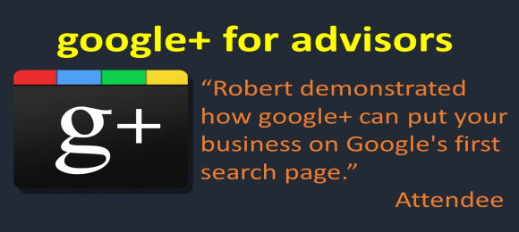 Google+ For Financial Advisors Webinar Gets 4.8-Stars